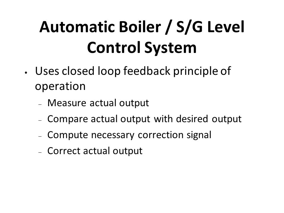 Automatic Boiler / S/G Level Control System
