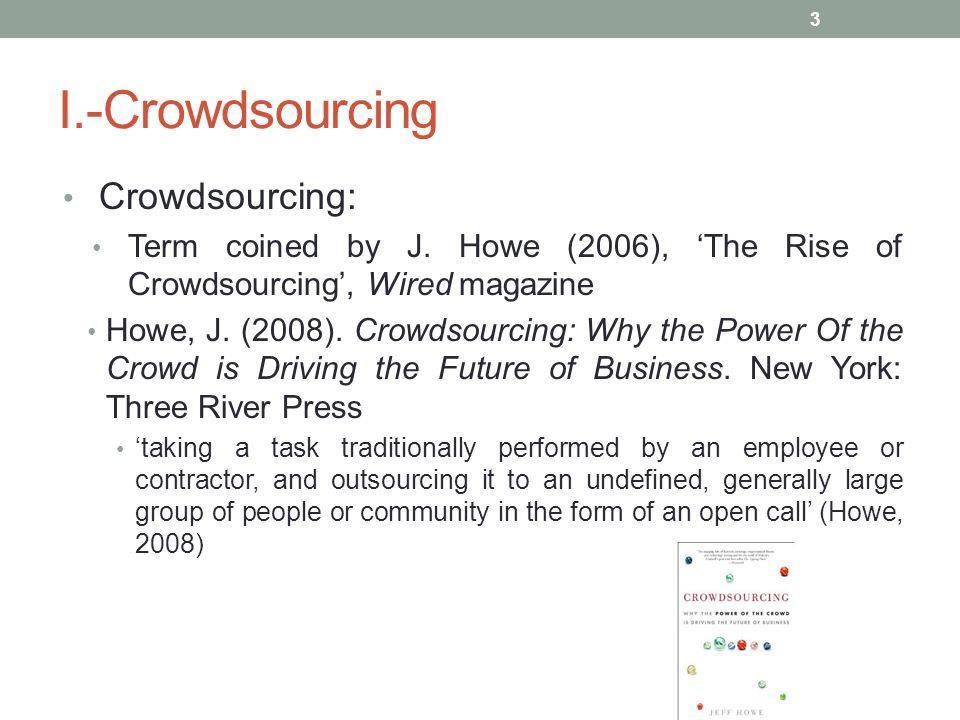 I.-Crowdsourcing Crowdsourcing: