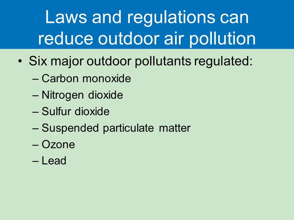 regulations for carbon pollution Where emissions rise in one sector, the uk will have to  we have set the first 4  carbon budgets in law, covering.