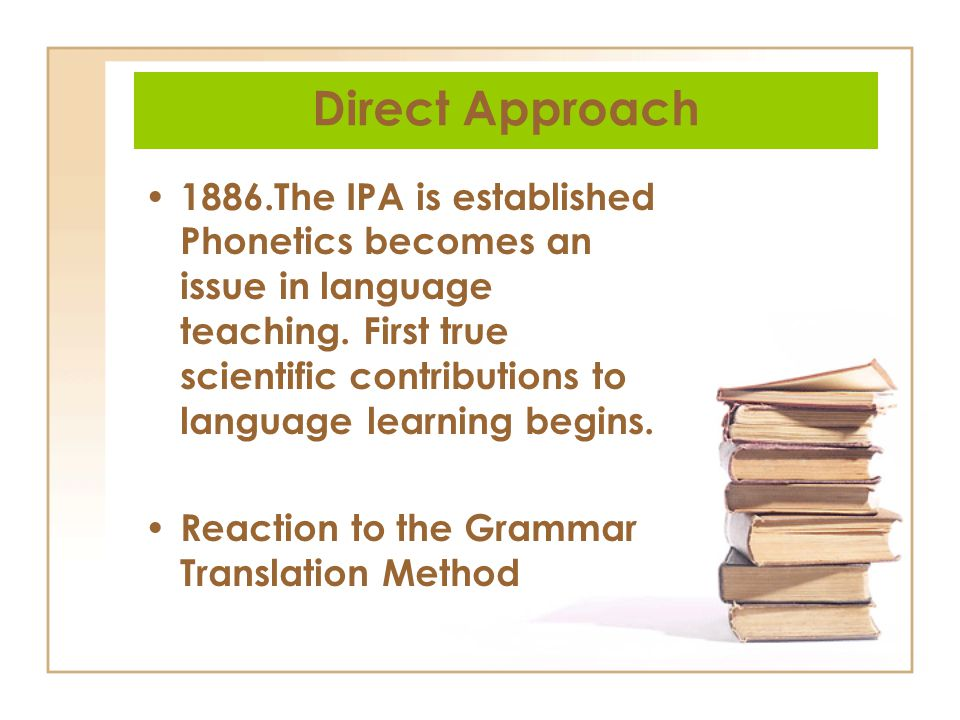 grammar translation approach and direct approach Direct method as one of language teaching approaches  nevertheless, this approach to language  grammar translation method direct method as one of.