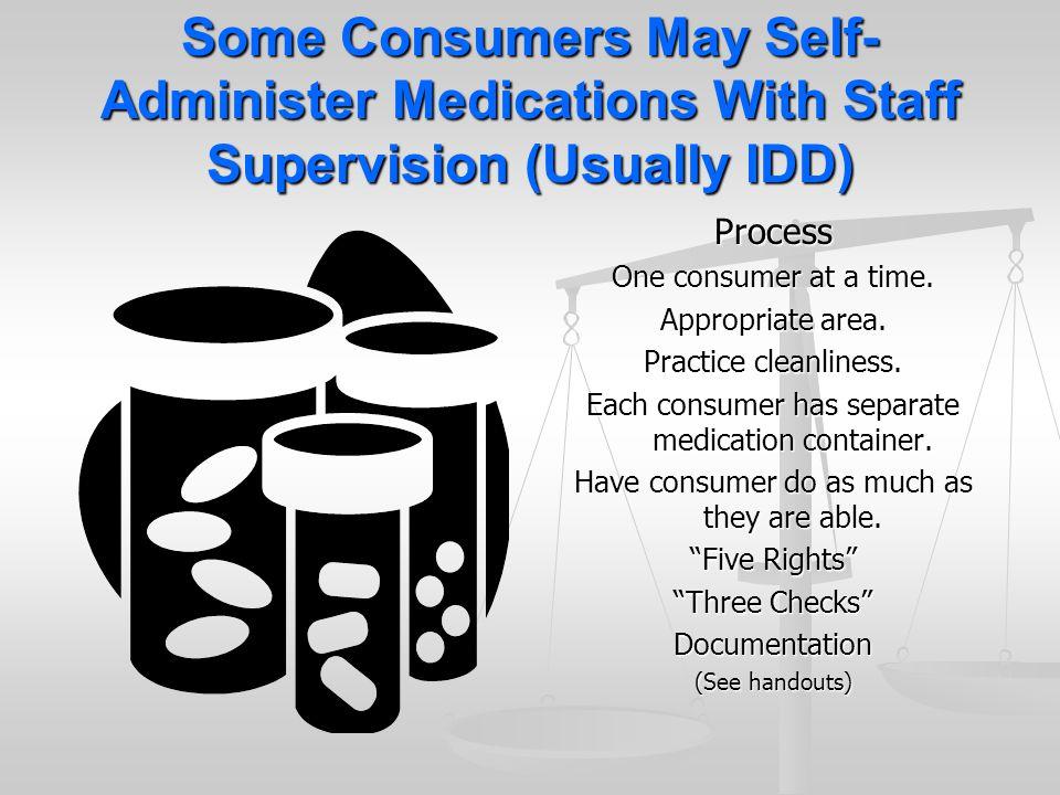 Supervised self administration of medication