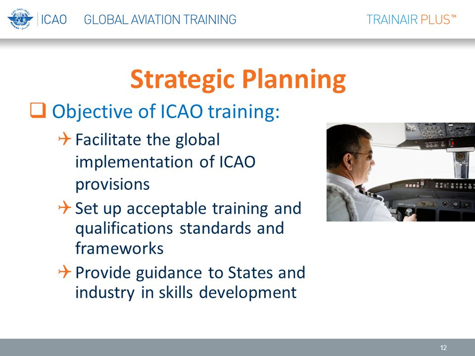 Strategic Planning Objective of ICAO training: