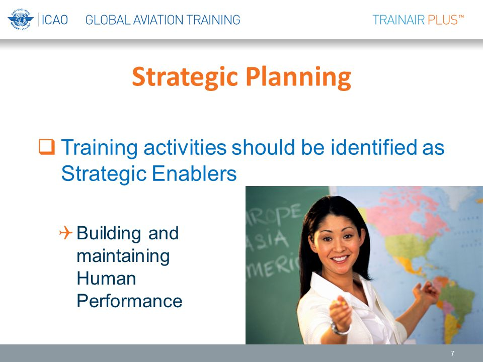 Strategic Planning Training activities should be identified as Strategic Enablers.