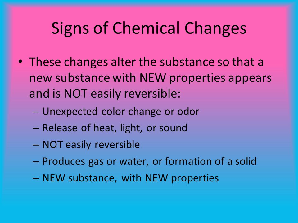 Signs of Chemical Changes