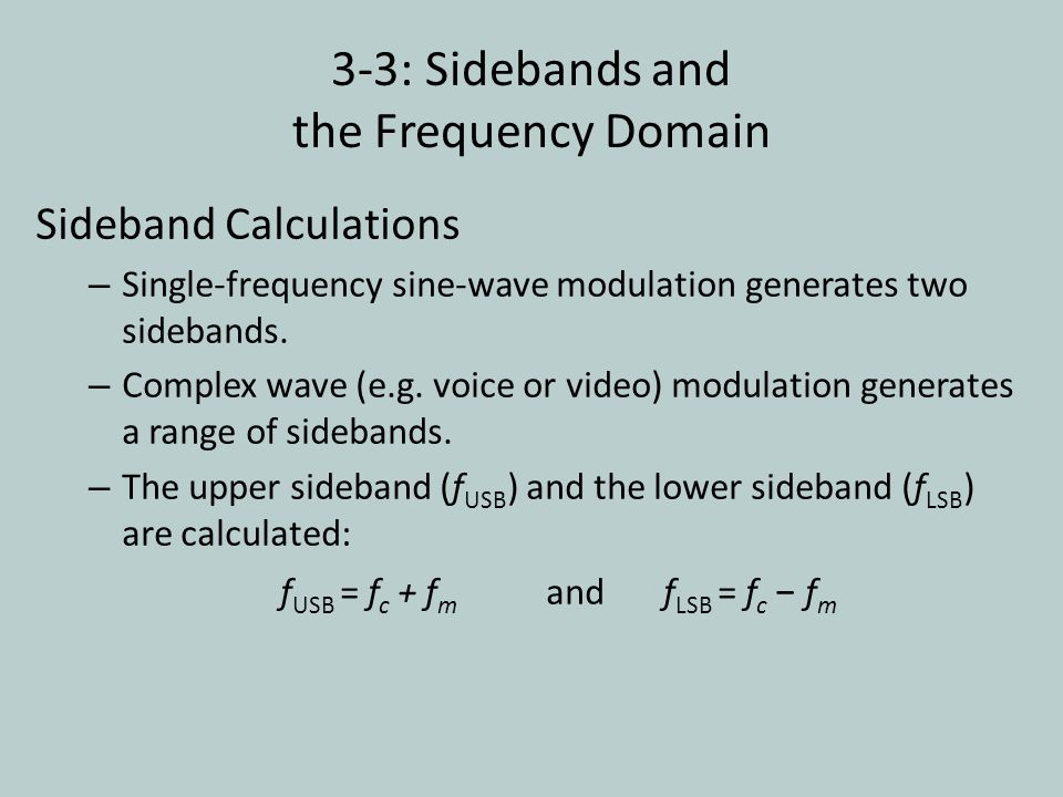 3-3: Sidebands and the Frequency Domain