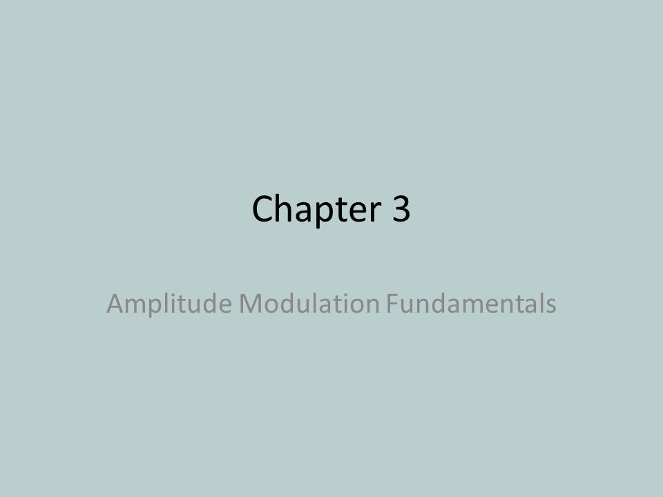 Amplitude Modulation Fundamentals