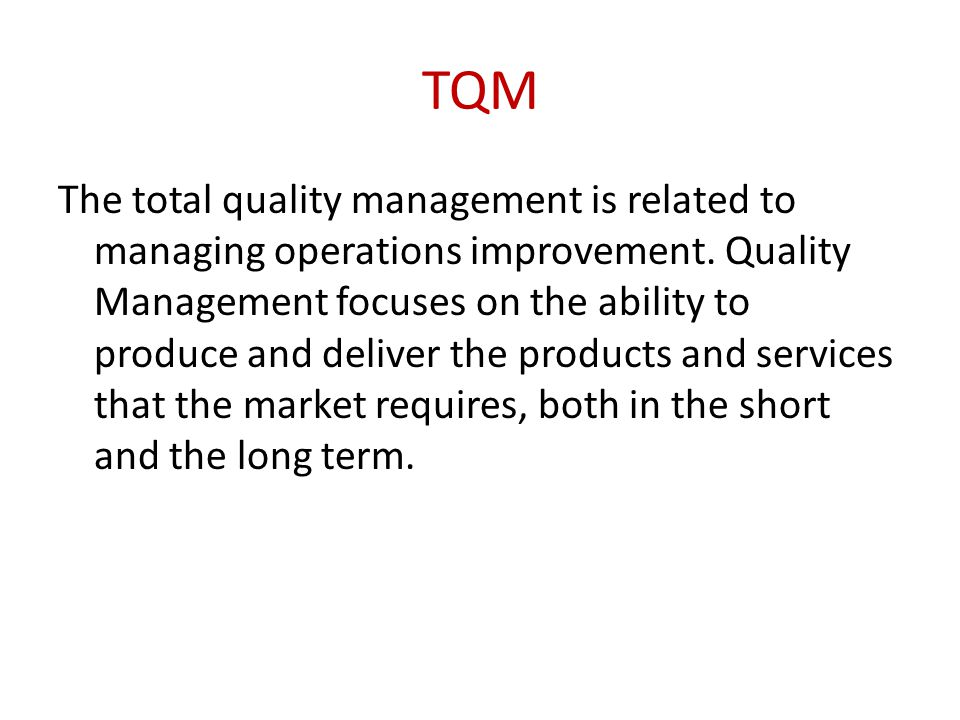 Total Quality Management Value
