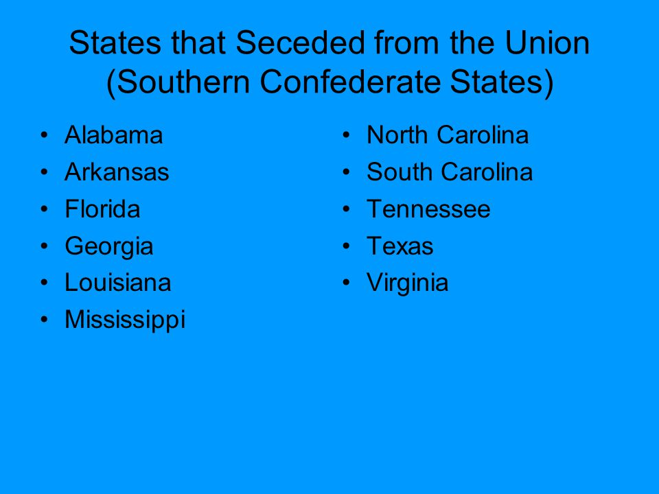 States that Seceded from the Union (Southern Confederate States)