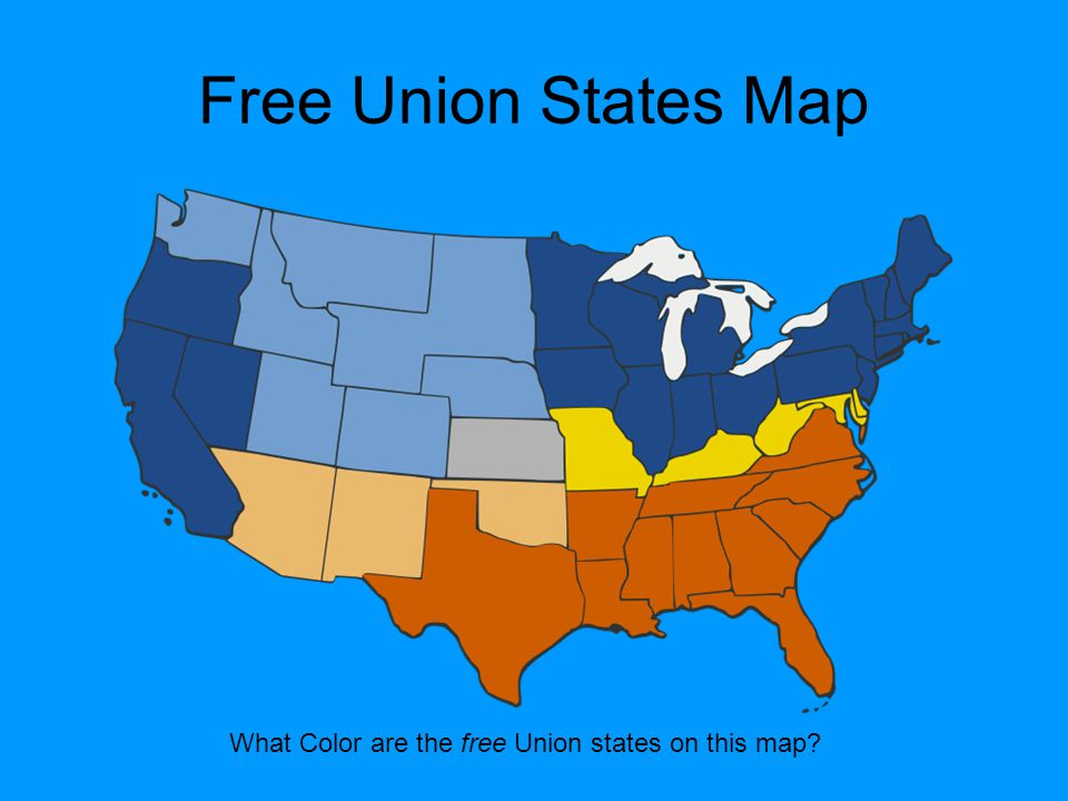 What Color are the free Union states on this map