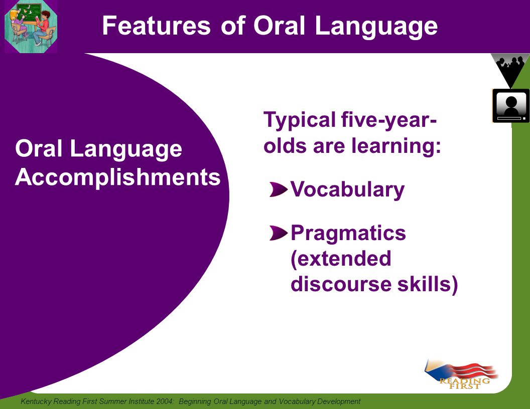 Features of Oral Language