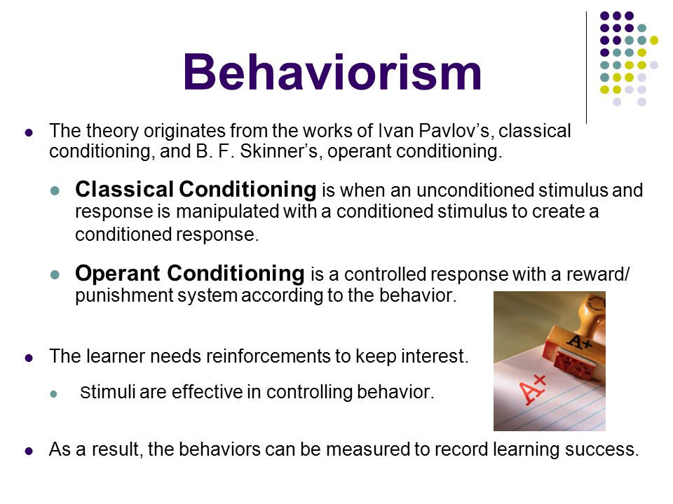 Behaviorist Approach