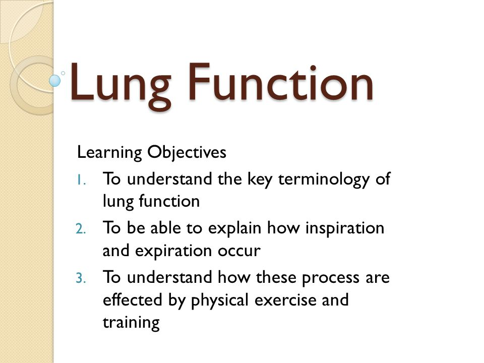 Lung Function Learning Objectives - ppt video online download