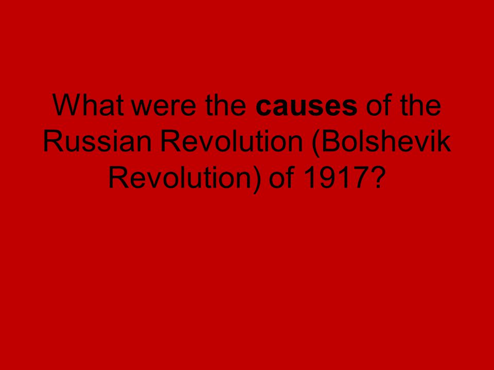the russian revolution of 1917 and the act of world war one