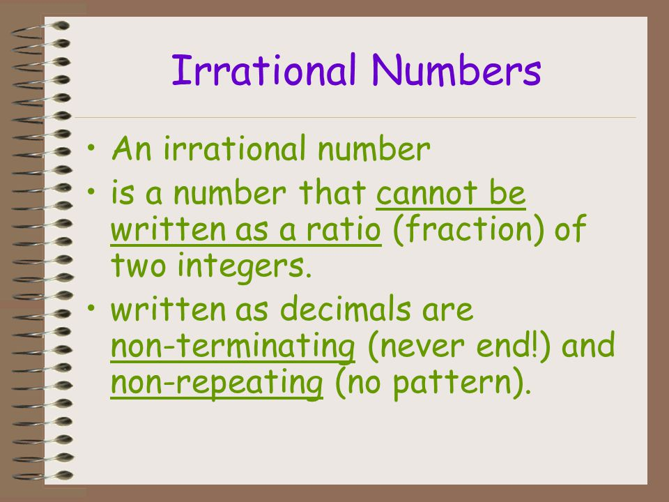 Irrational Numbers An irrational number