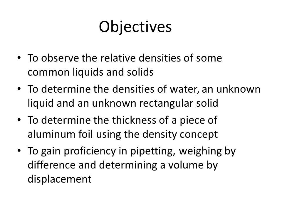 density of an unknown liquid Experiment 3 introduction to density  in the metric system the unit of density for a liquid or solid is measured in g/ml or g  your unknown solid may be one of.