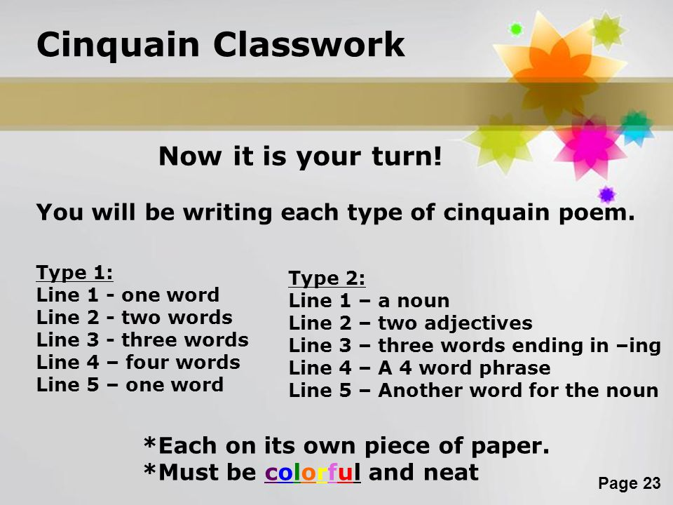 Cinquain Classwork Now it is your turn!