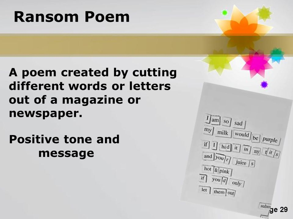 Ransom Poem A poem created by cutting different words or letters