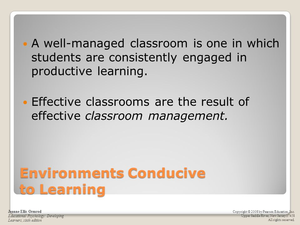 Environments Conducive to Learning