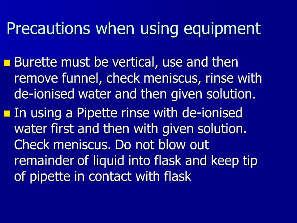 Precautions when using equipment