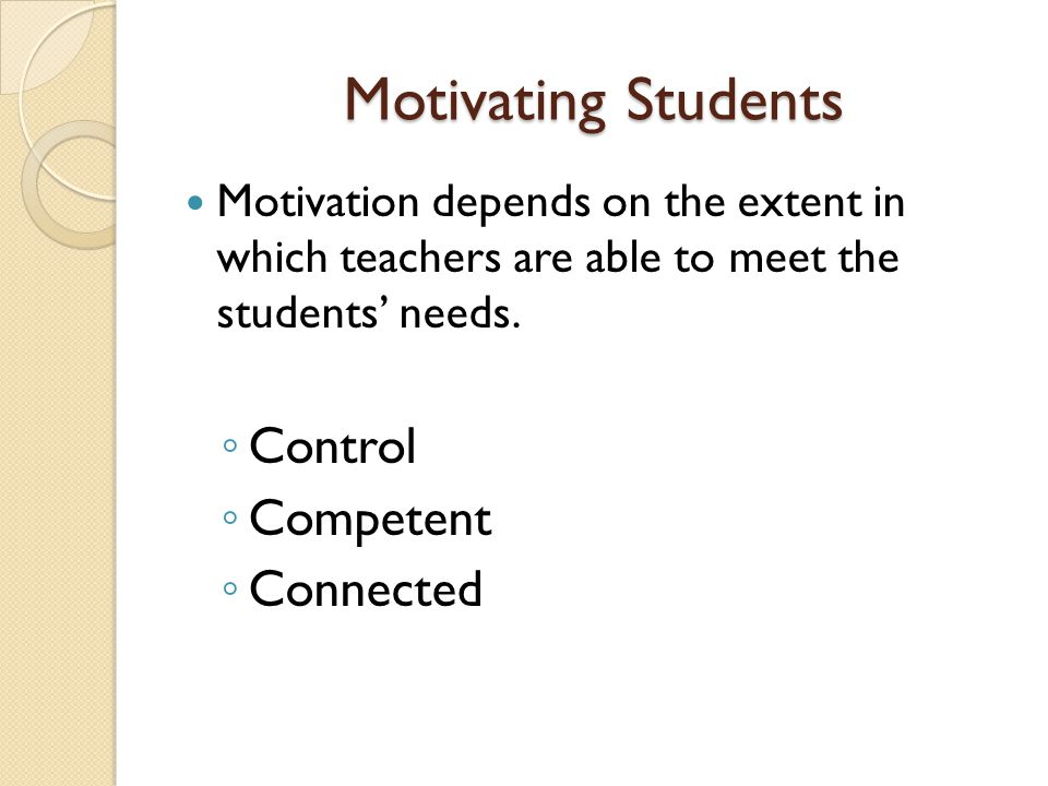 Motivating Students Control Competent Connected