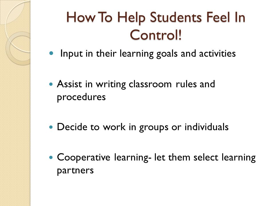 How To Help Students Feel In Control!