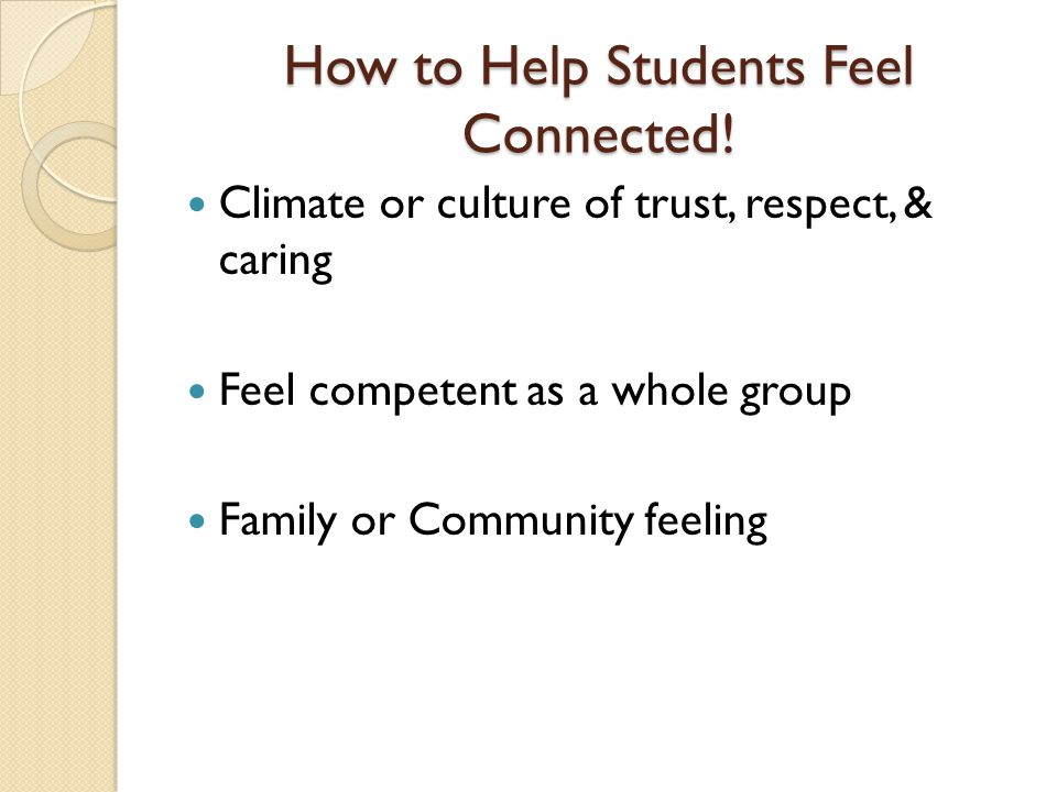 How to Help Students Feel Connected!