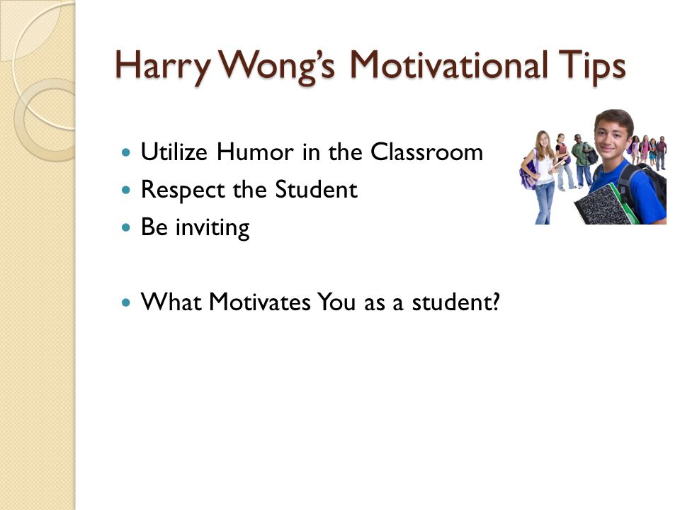 Harry Wong's Motivational Tips