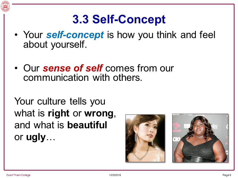 influence of self concept on communication People with high self-esteem tend to have better communication skills people  with low self-esteem may struggle with communication, making it.