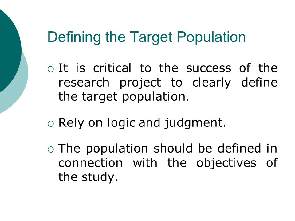 Defining the Target Population