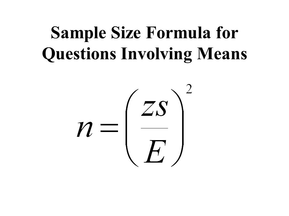 Sample Size Formula for Questions Involving Means