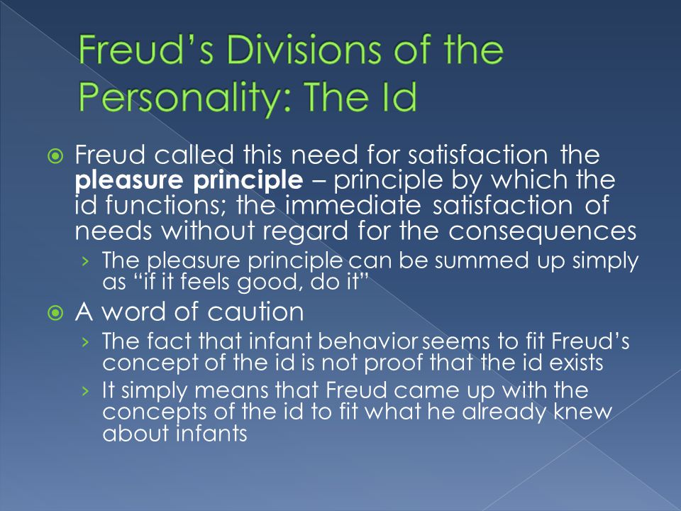 a study on freuds concepts of pleasure and aggression Research methods  the id operates on the pleasure principle (freud, 1920)  which is the idea  the ego has no concept of right or wrong something is good  simply if it  especially those which society forbids, such as sex and aggression.