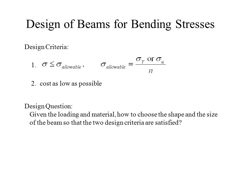 Design of Beams for Bending Stresses