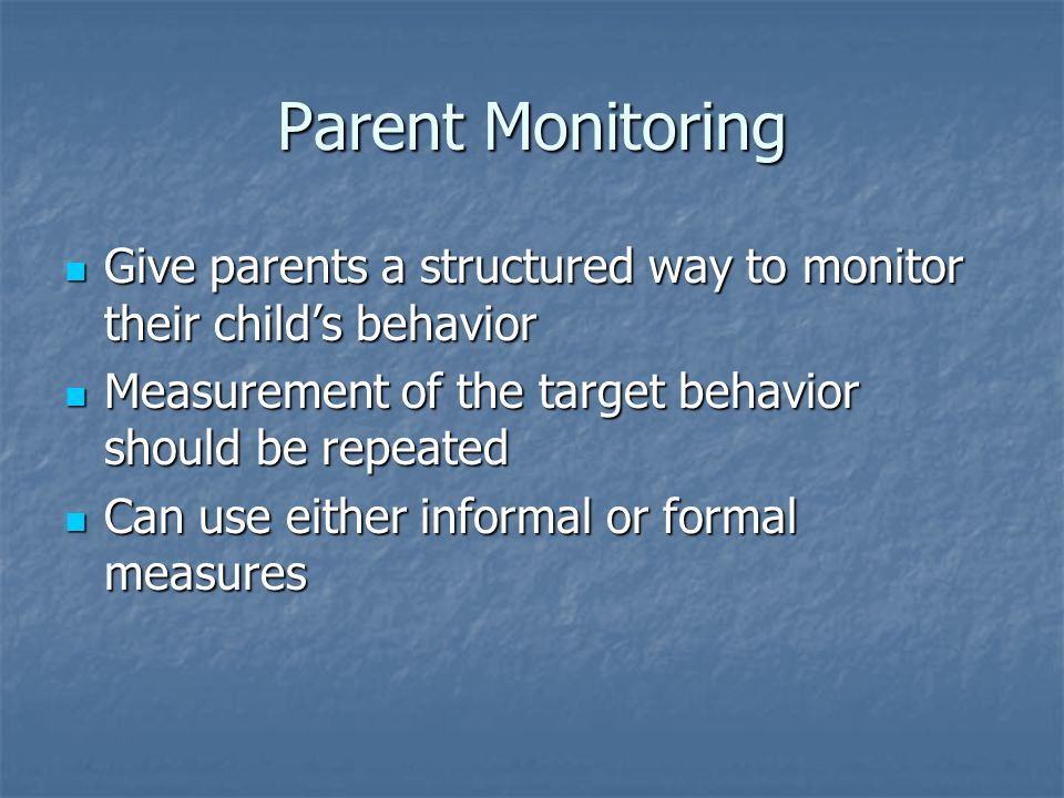Parents should be careful about monitoring their children's online activities