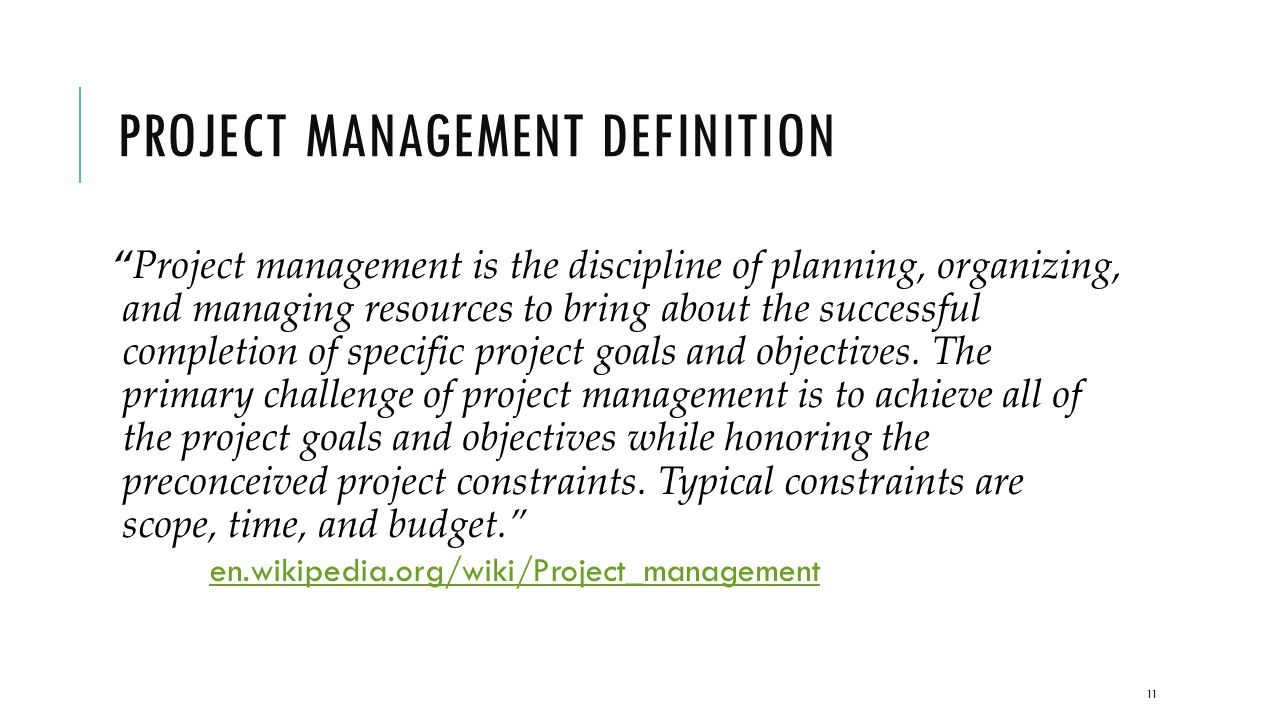 Itmg 494 businessit project management ppt download 11 project management definition 1betcityfo Choice Image