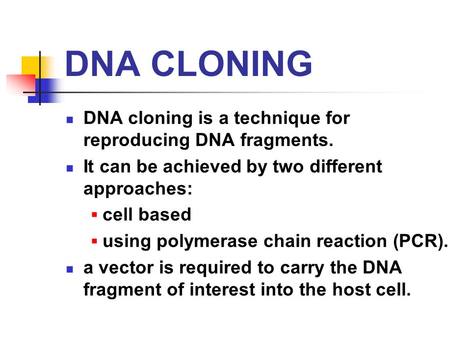 cloning presentation Since the presentation of dolly, the media have consolidated human cloning as a  feasible scientific fact the chronological milestones that.