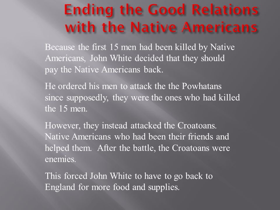 Ending the Good Relations with the Native Americans