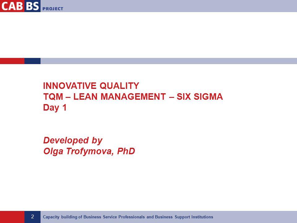 innovative quality tqm lean management six sigma day 1