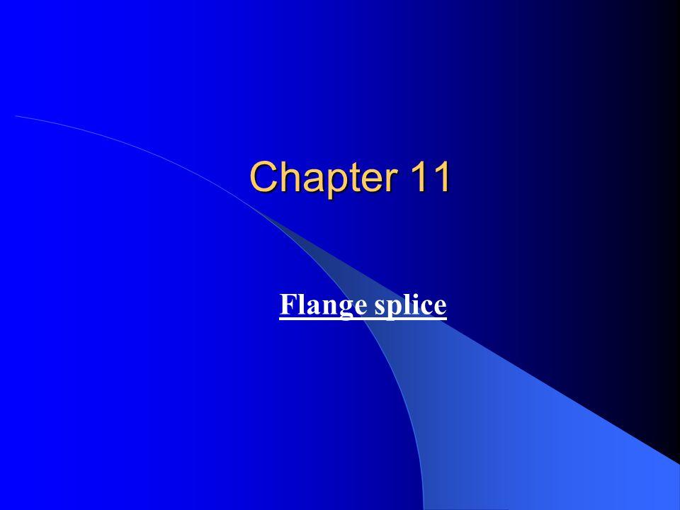 Chapter 11 Flange splice
