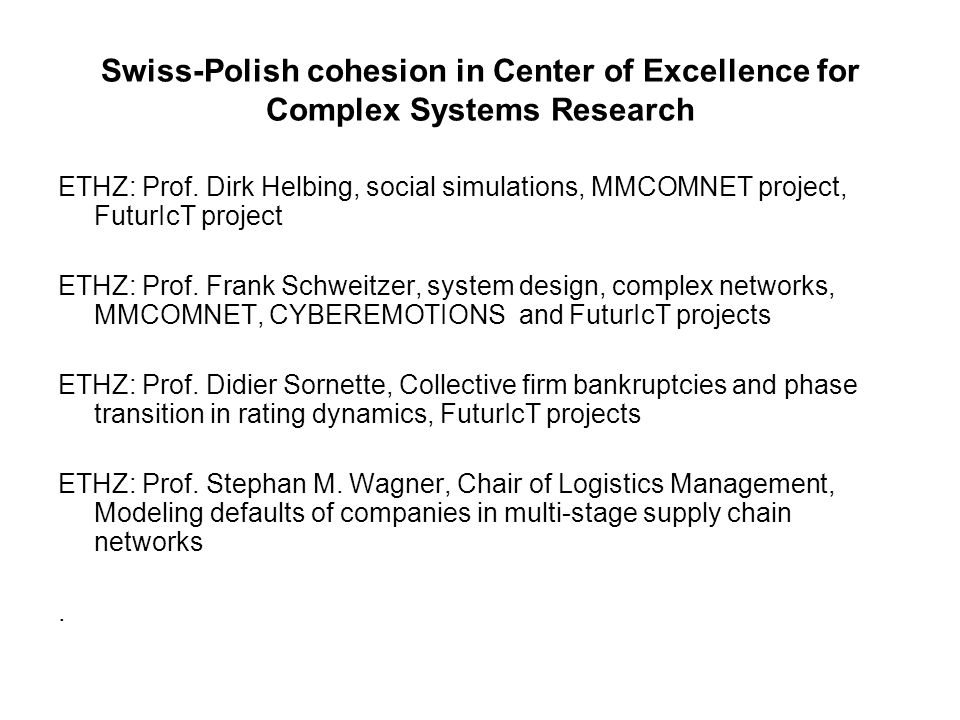 Swiss-Polish cohesion in Center of Excellence for Complex Systems Research