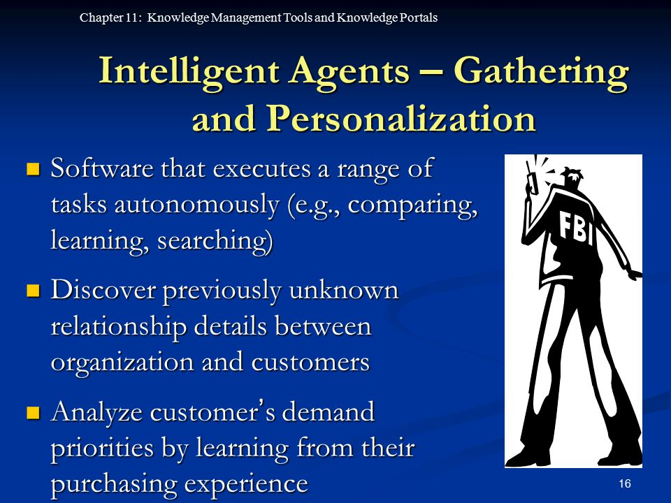 Intelligent Agents – Gathering and Personalization