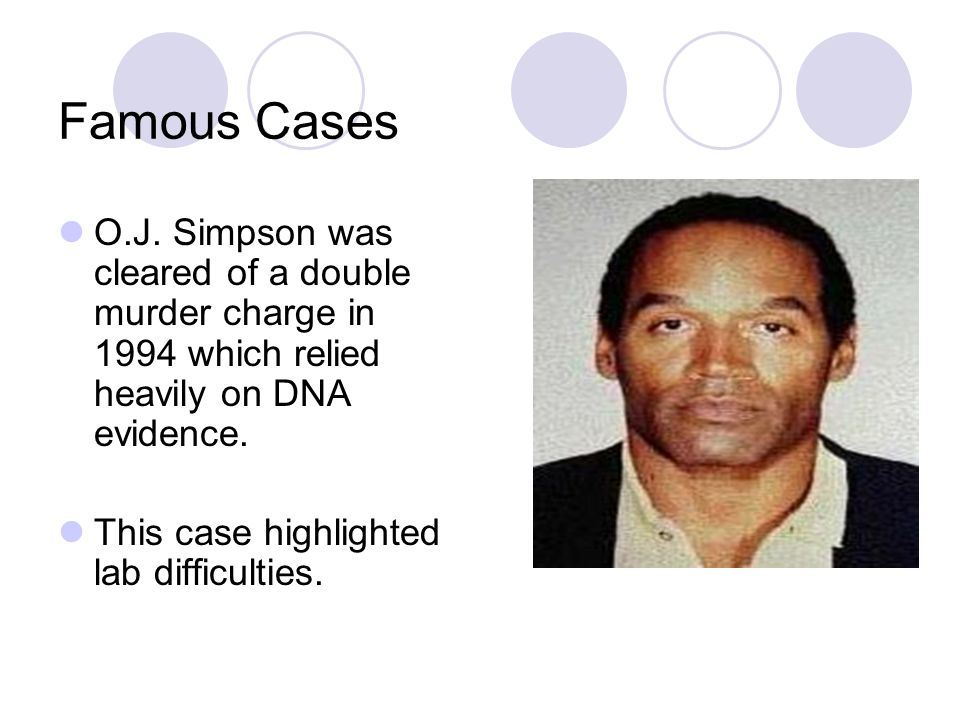 Oj Simpson Dna Evidence Biotechnology. -...