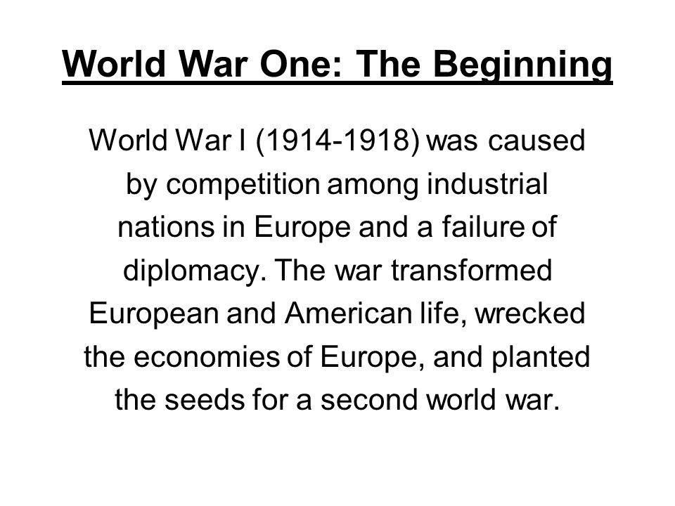 what caused world war one Dire economic conditions following the first world war intensified  that would  culminate in a war even more calamitous than the one that.