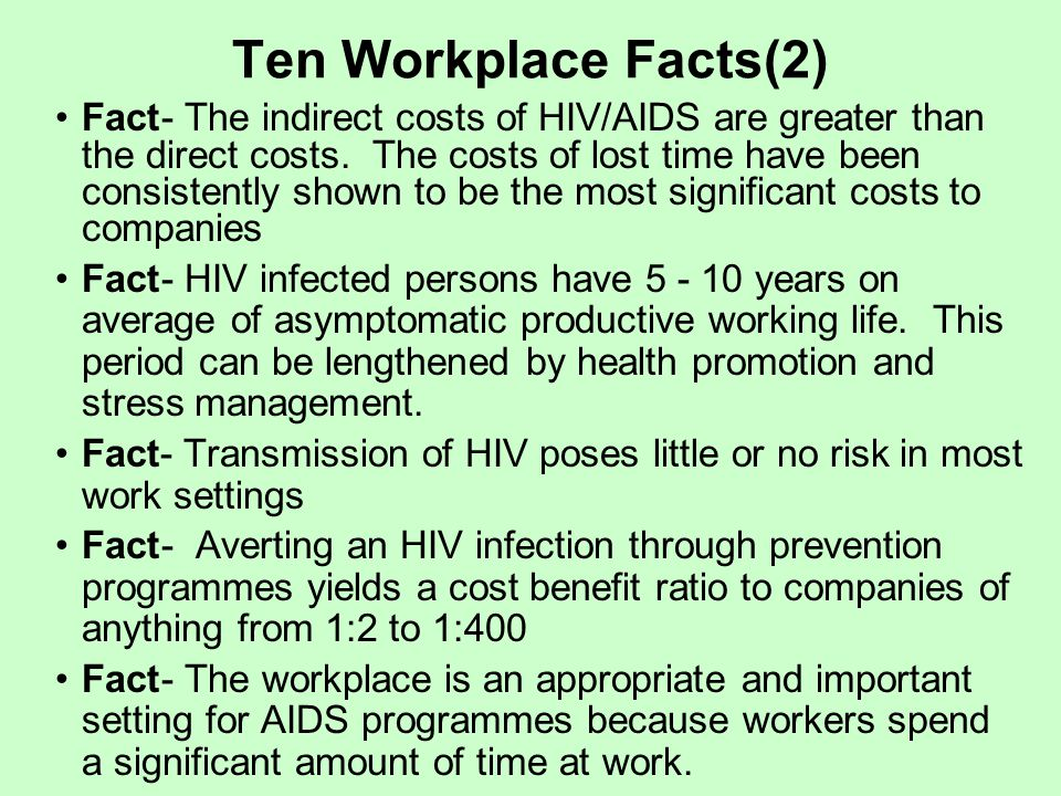 the issue of aids in the workplace Tips for business some of the experiences of eti member companies, trade unions and ngos in tackling hiv and aids at work were aired at a recent roundtable their advice for businesses included: get top management buy-in from the outset this will require intensive training to sensitise managers to the issues involved.