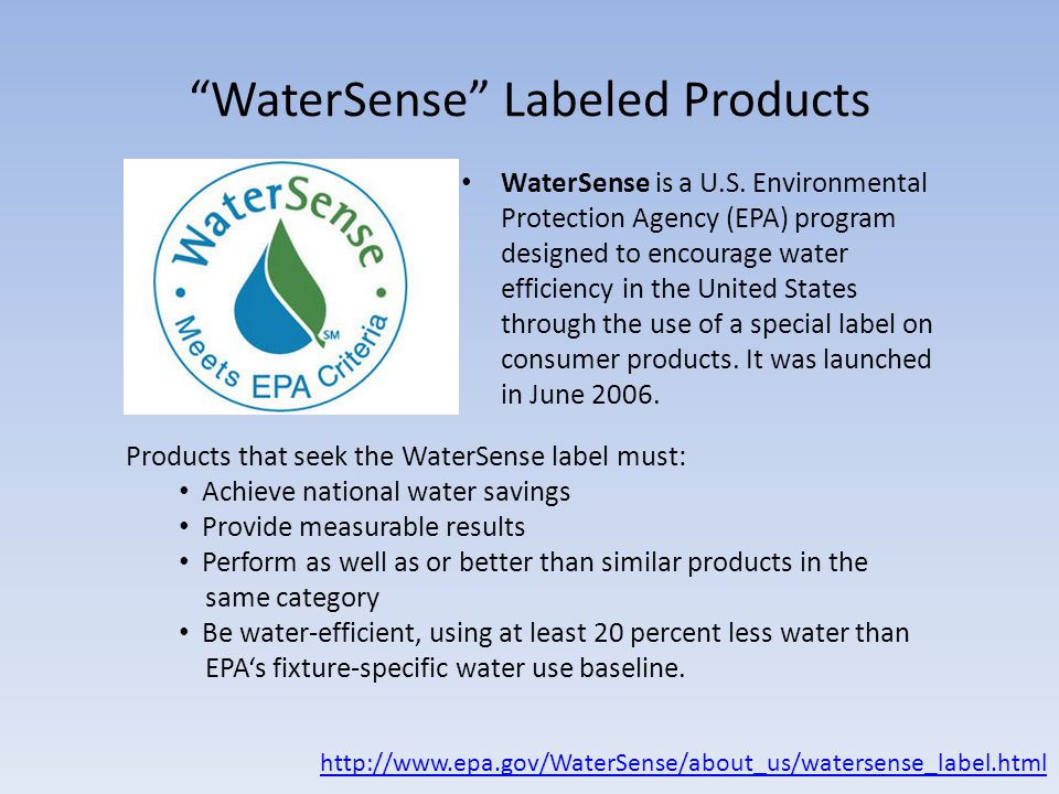 Water sustainability in commercial and residential for Watersense label