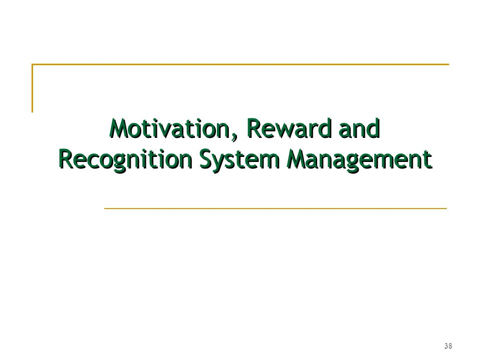 management and motivation system How good are your motivation skills and use of an effective reward system management by objectives.