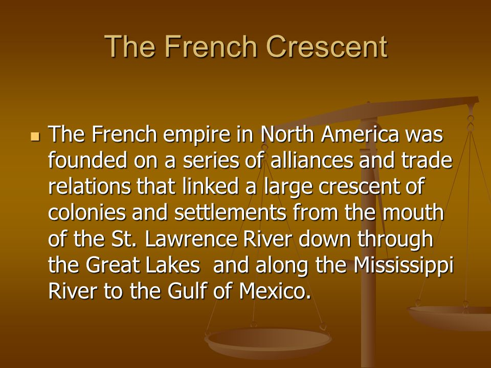 The French Crescent