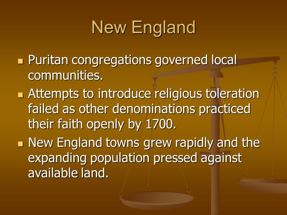 New England Puritan congregations governed local communities.