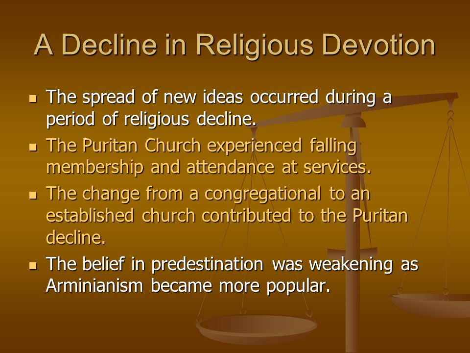 A Decline in Religious Devotion