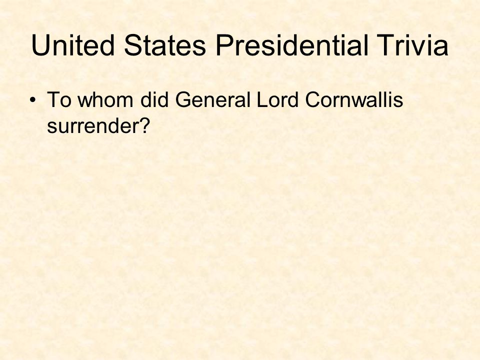 United States Presidential Trivia Ppt Video Online Download - United states trivia