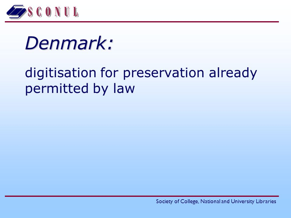 Denmark: digitisation for preservation already permitted by law